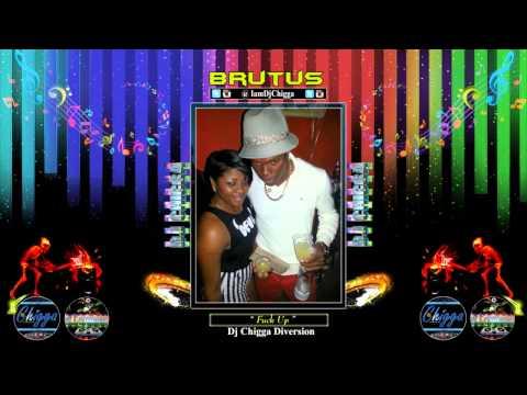 Brutus - Fuck Up ■Drink Up Riddim■ Dancehall 2014