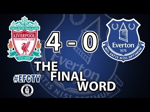 Liverpool 4-0 Everton | The Final Word