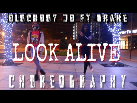 LOOK ALIVE BLOCBOY JB FT DRAKE CHOREOGRAPHY