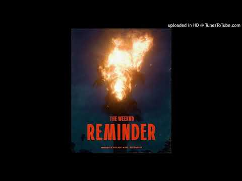 The Weeknd- Reminder (Remix Audio)