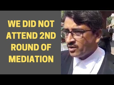 Oldest Muslim's Lawyer claims that they didn't attend 2nd round of mediation |NewsX