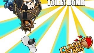 Clash of clans - toiLet Bomb! ( balloons tag team with minions )
