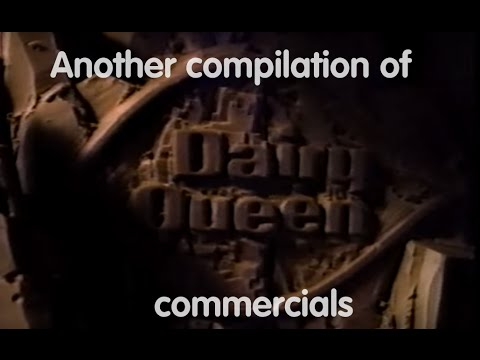 Another compilation of Dairy Queen commercials
