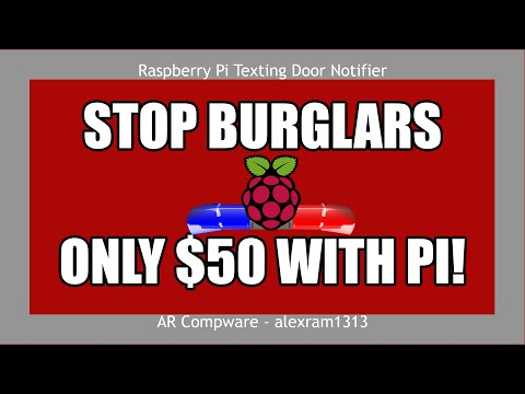 DIY RASPBERRY PI HOME SECURITY | How to Build a Texting Door Notifier with a Raspberry Pi in Python