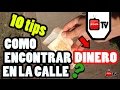 como encontrar dinero en la calle | 10 tips o trucos |  - Chuta tv