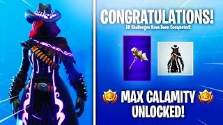 "MAX STAGE 5 ""CALAMITY"" SKIN - RAREST PICKAXE UNLOCKED! - Fortnite SEASON 6 MAX CALAMITY!"