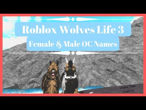 Roblox | Wolves' Life 3 | Female & Male OC Names