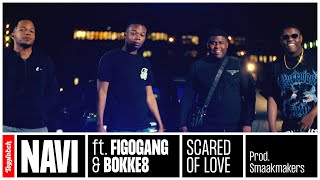 NAVI - Scared Of Love ft. Figogang & Bokke8 (prod. Smaakmakers)