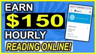 Earn $75 - $150 an hour simply reading online (make money online) very easy!