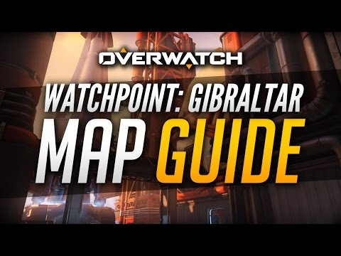 Overwatch | Gibraltar - Map Guide
