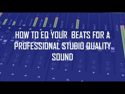 HOW TO EQ YOUR  BEATS FOR A PROFESSIONAL STUDIO QUALITY SOUND ) (EP 1)