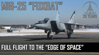 From the Pilots Seat: Full Flight To The Edge Of Space - MIG-25