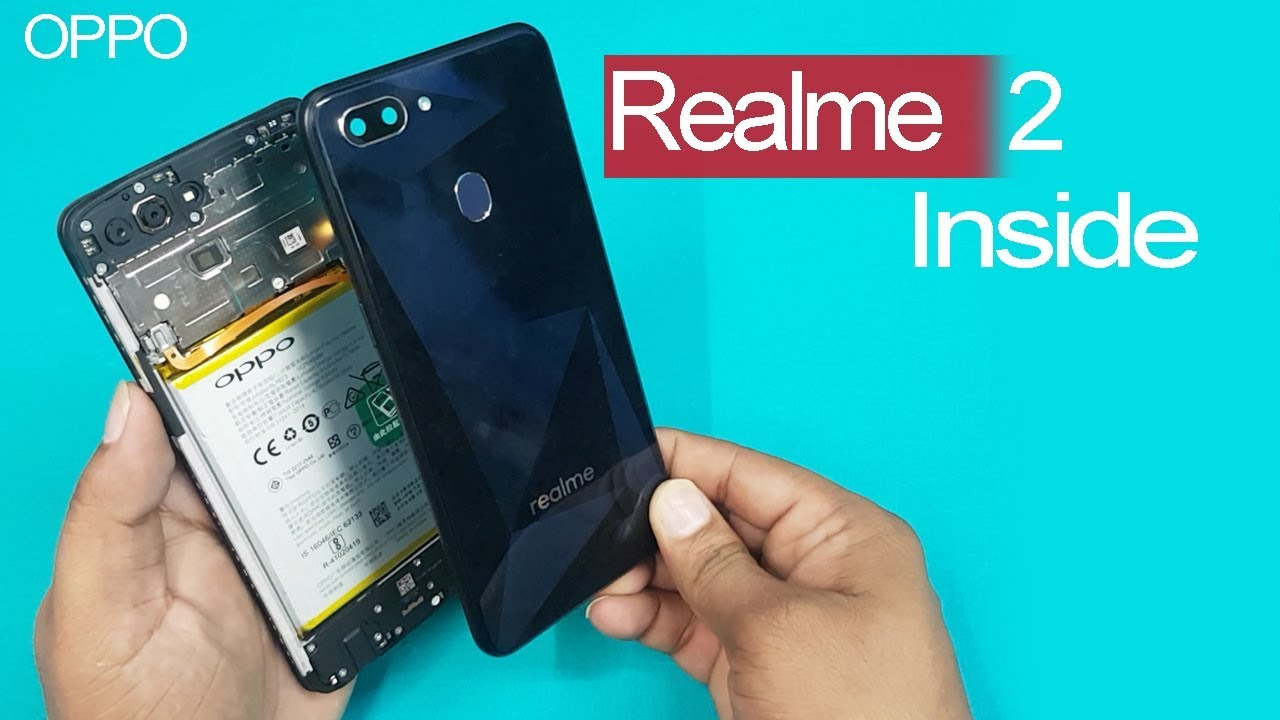 quality design 68013 3b751 Realme 2 - Back Panel Inside    How To Open Realme 2 Back Panel    OPPO  Realme 2 Disassembly