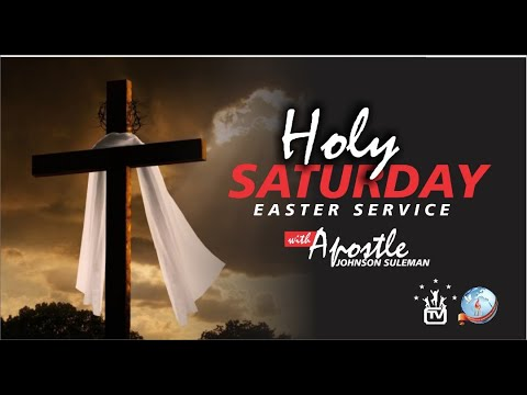 Easter Service (Sat. 20th April, 2019) Live  with Apostle Johnson Suleman thumbnail