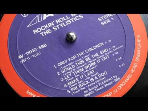 The Stylistics - Payback Is A Dog mp3