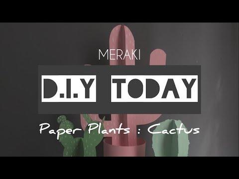 DIY TODAY 0.1 - PAPER CACTUS PLANTS