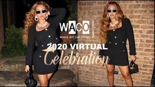 Beyoncé At WACO Gala 2020