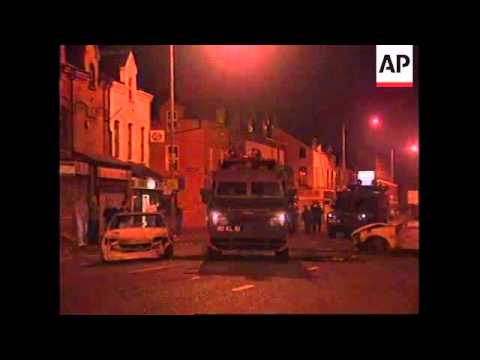 N. IRELAND:  NATIONALIST RIOTERS CLASH WITH POLICE UPDATE
