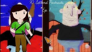 90 Second Portraits Ep. 1 | UNHELPFUL BUCKETS