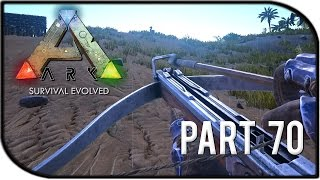 "ARK: Survival Evolved Gameplay Part 70 - ""NEW CROSSBOW VS OLD …"