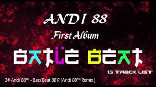 Download lagu Andi 88™ - Bass'Beat 88'R 2# (BATLE BEAT ALBUM ) Fantastic