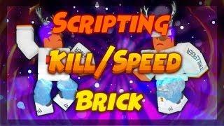 TUTORIAL DE scripting de ROBLOX Studio : Cómo hacer una muerte / velocidad ladrillo!
