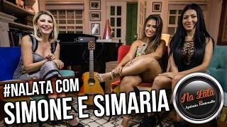 #NALATA com SIMONE E SIMARIA