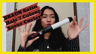 HOW I USE BRAUN SATIN HAIR 7 COLOUR SAVER CURLER (cu 750)