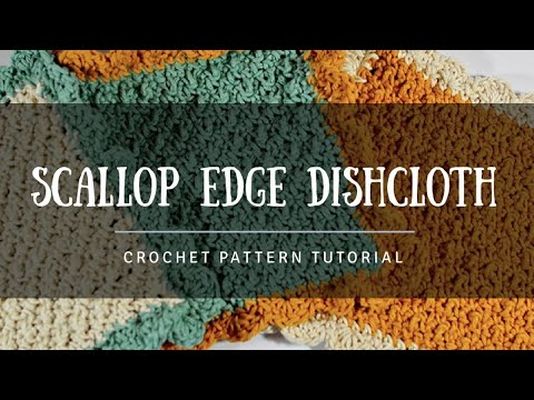 How To Crochet Diy Scalloped Edge Dishcloth Beginners Tutorial