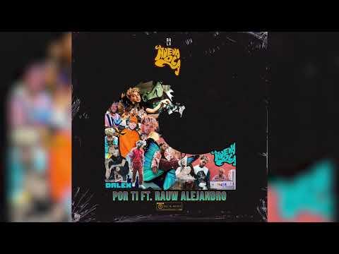 Dalex - Por Ti - Rauw Alejandro (Audio Oficial)