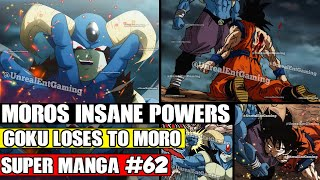 MOROS INSANE NEW POWER! Moro Destroys Everyone At Once! Dragon Ball Super Manga Chapter 62 Spoilers