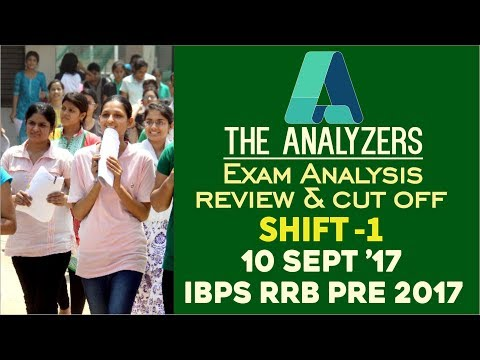 The Analyzers - Exam Analysis Of IBPS RRB PRE 2017( Shift - 1) 10th September 2017