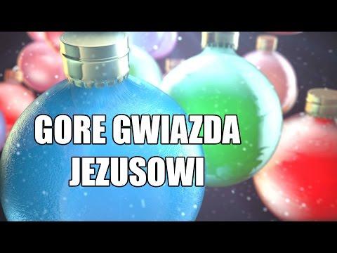 ☑ Gore gwiazda Jezusowi - Polska Kolęda