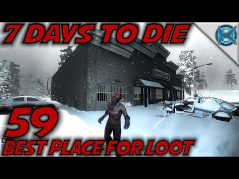 "7 Days to Die -Ep. 59- ""Best Place For Loot"" -Let"