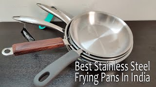 Best Stainless Steel Frying pans In India
