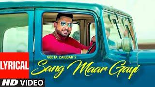 Sang Maar Gayi: Geeta Zaildar (Full Lyrical Song) Jassi X   New Punjabi Song