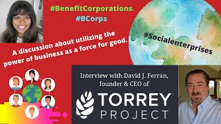 Torrey Project Founder & CEO, Power of Business as a Force for Good! #Social Enterprises