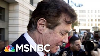 Robert Mueller Extends Winning Streak As Judge Blows Up Paul Manafort Deal | Rachel Maddow | MSNBC
