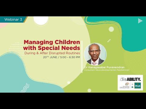 Managing Children With Special Needs During & After Disrupted Routines