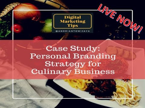 Andrianto Wijaya: Case Study Personal Branding for Culinary Business