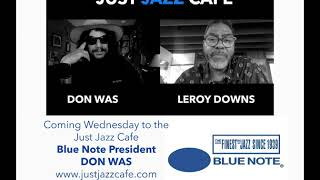 Blue Note Records President Don Was visits the Just Jazz Cafe!