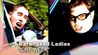 Repeat youtube video Barenaked Ladies - One Week (Video)