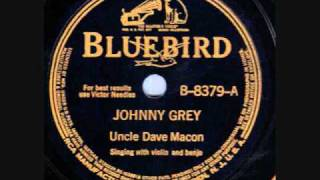Uncle Dave Macon Johnny Grey 78 rpm