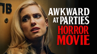 Awkward at Parties Horror Movie (with Allison Williams and Lil Rel) by : CollegeHumor