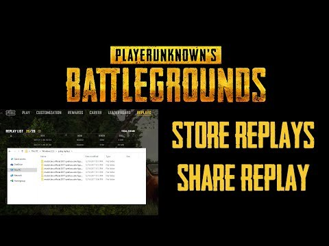 PUBG - Replay System SAVE And SHARE REPLAYS