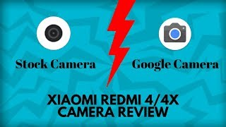 Google Camera Vs Stock Camera | Xiaomi Redmi 4/4X Google Camera Review | PlayAndrotics