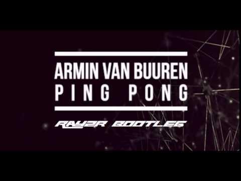 =Hands Up!= Armin Van Buuren - Ping Pong (Rayzr Bootleg)