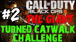 "BLACK OPS 3 ZOMBIES: The Giant! ★ Ultimate ""TURNED CATWALK"" Challenge [2]"
