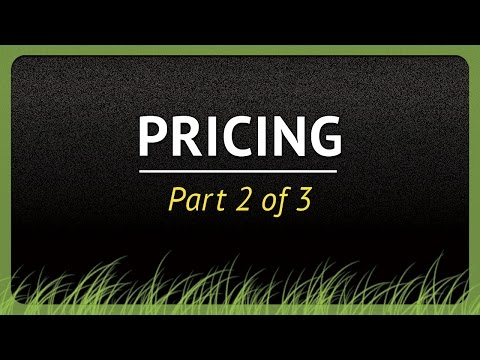 How to Price Your Lawn Services - Part 2 of 3