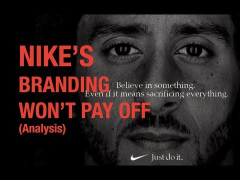 Nike Colin Kaepernick Ad Analysis On Why It Won T Pay Off Youtube
